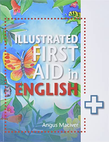 9781471859984: The Illustrated First Aid in English