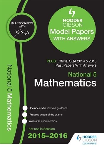 9781471860645: National 5 Mathematics 2015/16 SQA Past and Hodder Gibson Papers