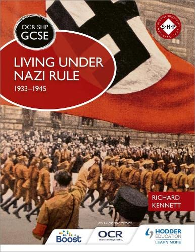 OCR GCSE History SHP: Living under Nazi: Kennett, Richard