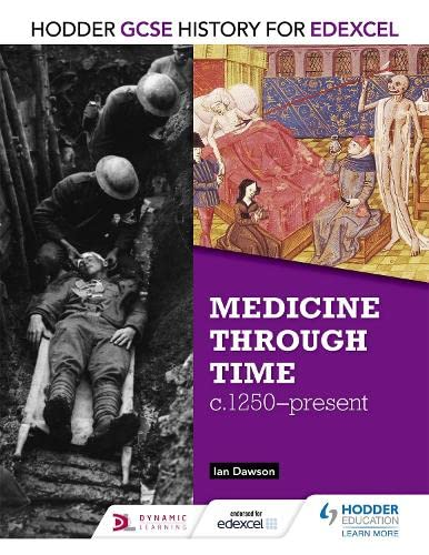 9781471861376: Medicine Though Time, C1250-present (Gcse History for Edexcel)