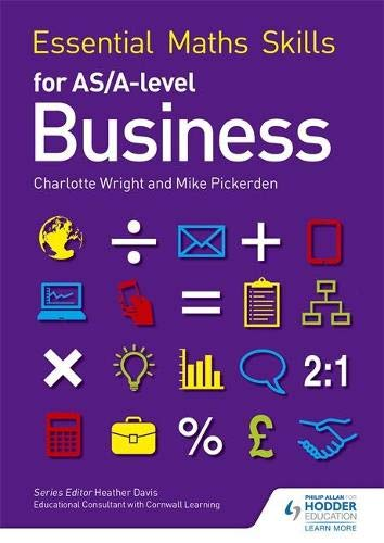 9781471863479: Essential Maths Skills for AS/A Level Business