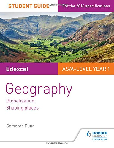 9781471864094: Edexcel AS/A-level Geography Student Guide 2: Globalisation; Shaping places