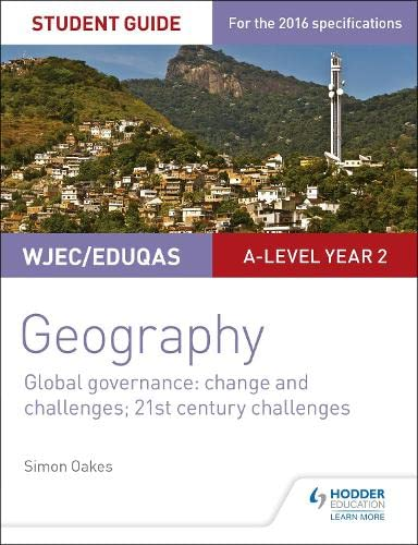 9781471864162: WJEC/Eduqas A-level Geography Student Guide 5: Global Governance: Change and challenges; 21st century challenges