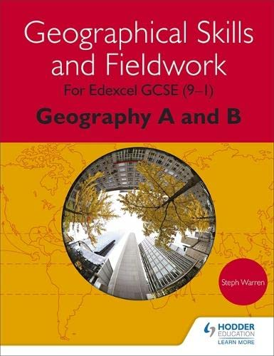 9781471865930: Geographical Skills and Fieldwork for Edexcel GCSE (9-1) Geography A and B