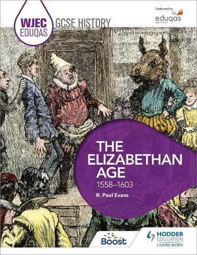 9781471868078: WJEC Eduqas GCSE History: The Elizabethan Age, 1558-1603
