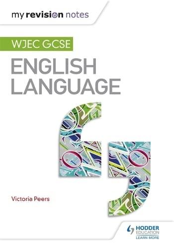 9781471868290: My Revision Notes: WJEC GCSE English Language (Wjec Gcse My Revision Notes)