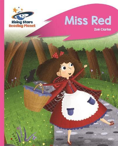 9781471879937: Reading Planet - Miss Red - Pink B: Rocket Phonics (Rising Stars Reading Planet)