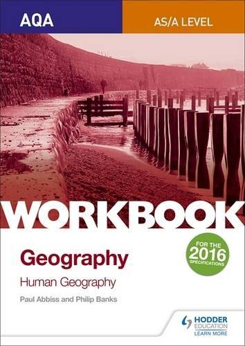 9781471883699: AQA AS/A-Level Geography Workbook 2: Human Geography