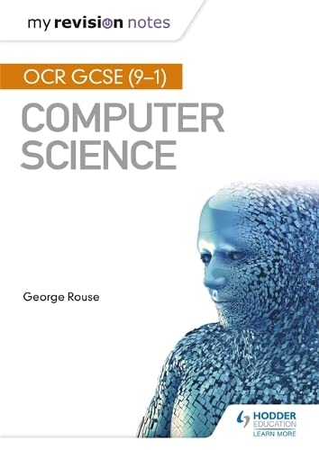 9781471886652: OCR GCSE Computer Science My Revision Notes 2e