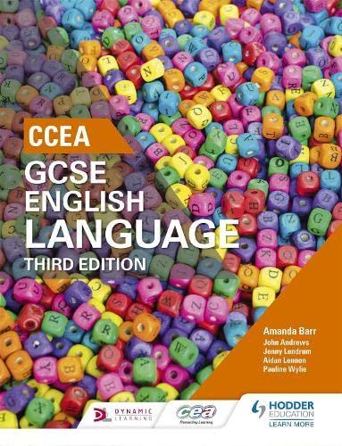 9781471888649: CCEA GCSE English Language, Third Edition Student Book