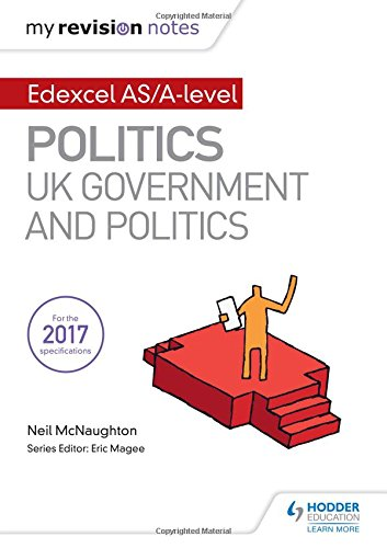 9781471889660: My Revision Notes: Edexcel AS/A-level Politics: UK Government and Politics
