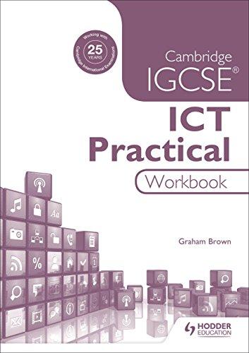 9781471890376: Cambridge IGCSE ICT Practical Workbook