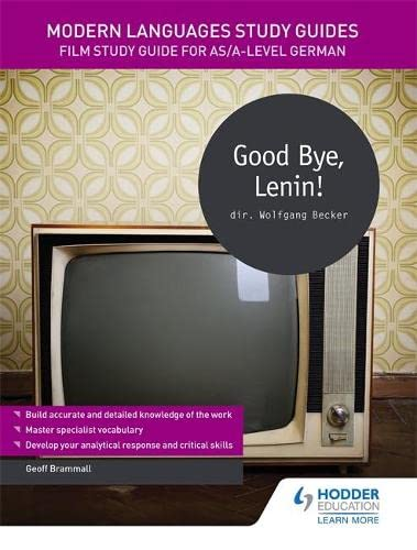 9781471891847: Modern Languages Study Guides: Good Bye, Lenin!: Film Study Guide for AS/A-level German (Film and literature guides)