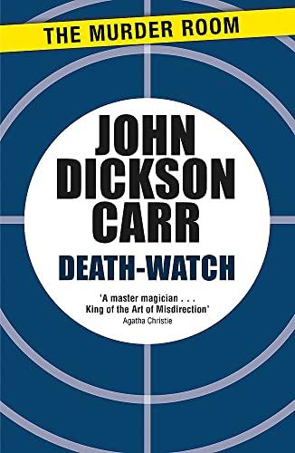 9781471905155: Death-Watch (Dr Gideon Fell)