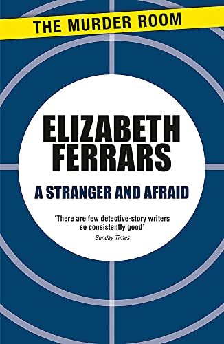 9781471906701: A Stranger and Afraid (Superintendent Ditteridge)
