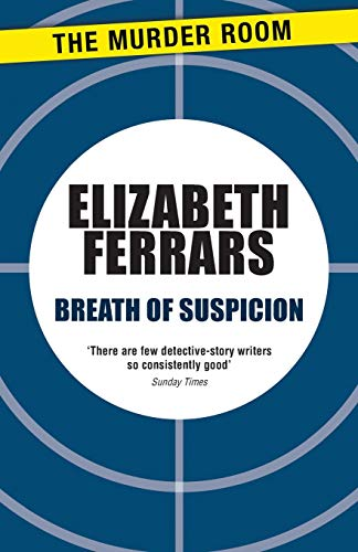 9781471906725: Breath of Suspicion (Superintendent Ditteridge)
