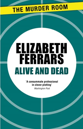9781471906749: Alive and Dead (Superintendent Ditteridge)