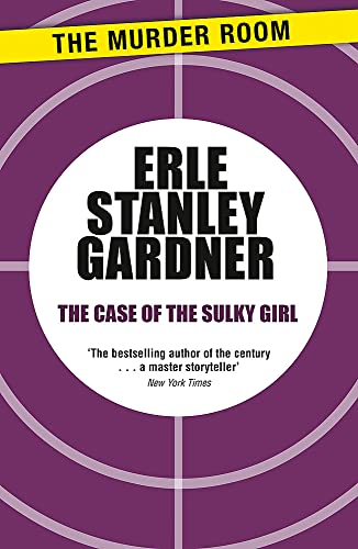9781471908460: The Case of the Sulky Girl (Perry Mason)