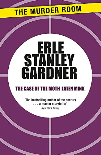 9781471908583: The Case of the Moth-Eaten Mink (Perry Mason)