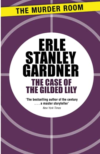 9781471908644: The Case of the Gilded Lily (Perry Mason)