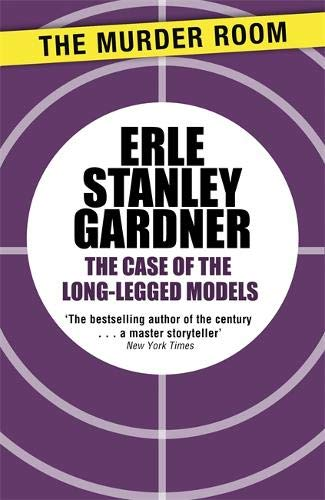 9781471908682: The Case of the Long-Legged Models (Perry Mason)