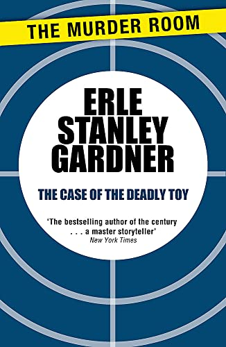 9781471908705: The Case of the Deadly Toy (Perry Mason)