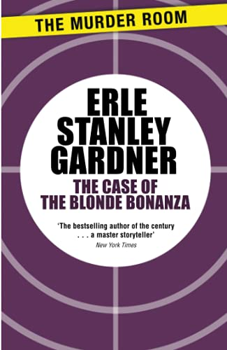 9781471908767: The Case of the Blonde Bonanza (Perry Mason)