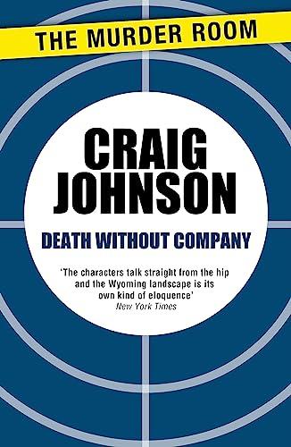 9781471913082: Death Without Company (A Walt Longmire Mystery)