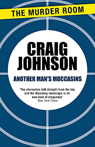 9781471913129: Another Man's Moccasins (A Walt Longmire Mystery)
