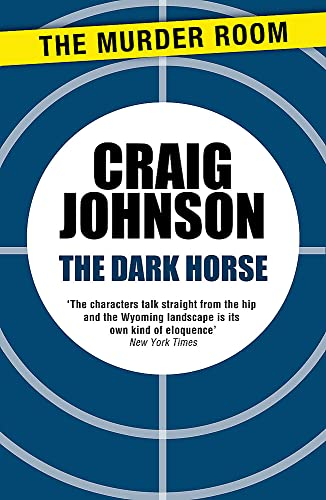 9781471913143: The Dark Horse (A Walt Longmire Mystery)
