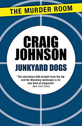 9781471913167: Junkyard Dogs (A Walt Longmire Mystery)