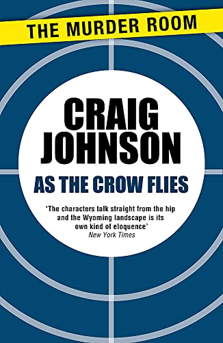 9781471913204: As the Crow Flies (A Walt Longmire Mystery)