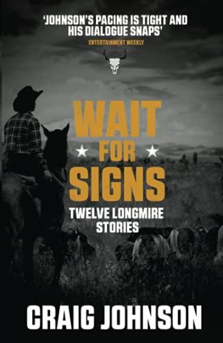 9781471917752: Wait for Signs (A Walt Longmire Mystery)