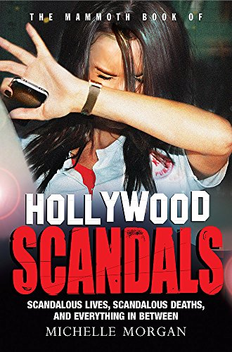 9781472100337: The Mammoth Book of Hollywood Scandals