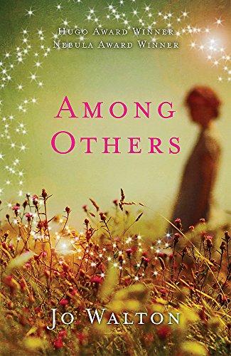 9781472100436: Among Others