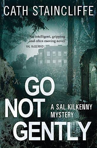 9781472101099: Go Not Gently