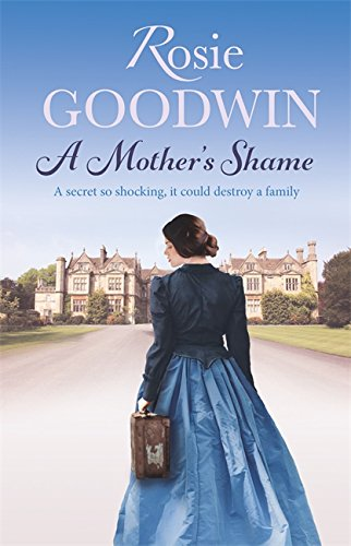 A Mother's Shame: Goodwin, Rosie