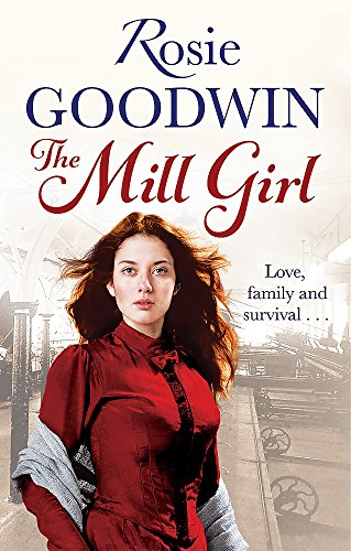 The Mill Girl: Rosie Goodwin