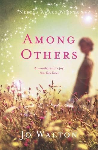 9781472102225: Among Others