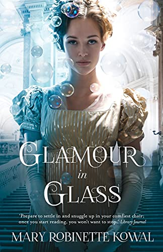 9781472102522: Glamour in Glass (The Glamourist Histories)