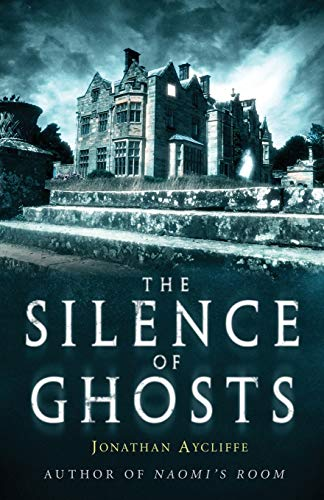 9781472105127: The Silence of Ghosts