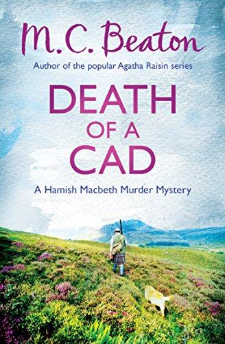 9781472105219: Death of a Cad (Hamish Macbeth)