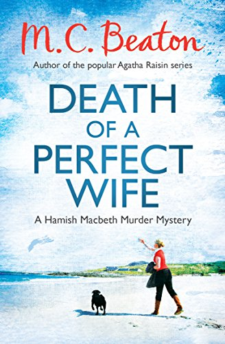 9781472105233: Death of a Perfect Wife (Hamish Macbeth)