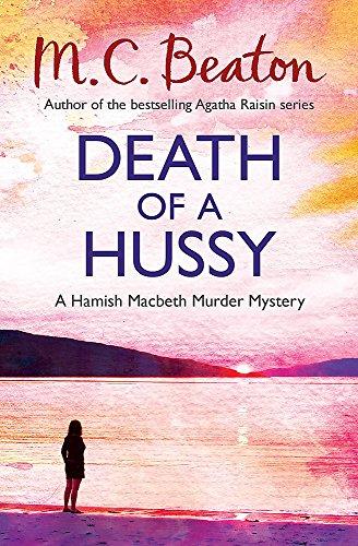 9781472105240: Death of a Hussy (Hamish Macbeth)