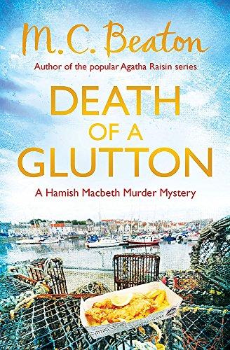 9781472105271: Death of a Glutton (Hamish Macbeth)