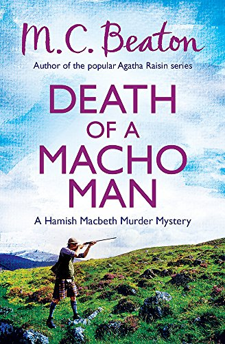 9781472105318: Death of a Macho Man (Hamish Macbeth Murder Mystery)