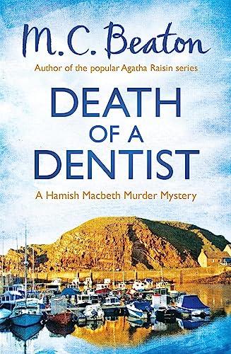 9781472105325: Death of a Dentist (Hamish Macbeth)