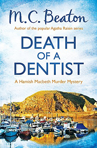 9781472105325: Death of a Dentist (Hamish Macbeth)
