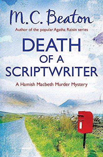 9781472105332: Death of a Scriptwriter (Hamish Macbeth)