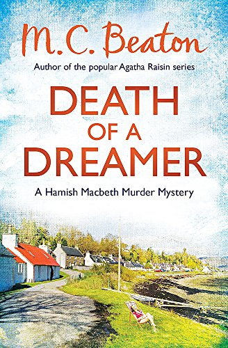 9781472105400: Death of a Dreamer (Hamish Macbeth)